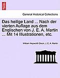 Das Heilige Land ... Nach Der Vierten Auflage Aus Dem Englischen Von J. E. A. Martin ... Mit 14 Illustrationen, Etc.