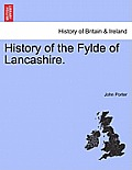 History of the Fylde of Lancashire.