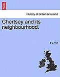 Chertsey and Its Neighbourhood.