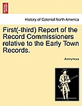 First(-Third) Report of the Record Commissioners Relative to the Early Town Records.