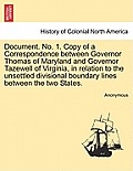 Document. No. 1. Copy of a Correspondence Between Governor Thomas of Maryland and Governor Tazewell of Virginia, in Relation to the Unsettled Division