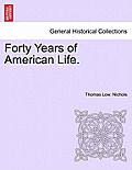Forty Years of American Life.