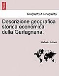 Descrizione Geografica Storica Economica Della Garfagnana.