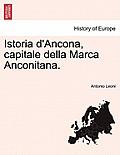 Istoria D'Ancona, Capitale Della Marca Anconitana. Volume III
