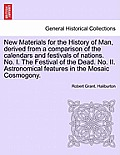 New Materials for the History of Man, Derived from a Comparison of the Calendars and Festivals of Nations. No. I. the Festival of the Dead. No. II. As