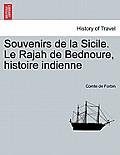 Souvenirs de La Sicile. Le Rajah de Bednoure, Histoire Indienne