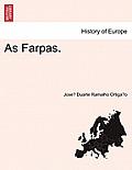 As Farpas.