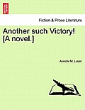 Another Such Victory! [A Novel.]