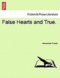 False Hearts and True.