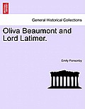 Oliva Beaumont and Lord Latimer.