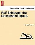 Ralf Skirlaugh, the Lincolnshire Squire.