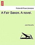 A Fair Saxon. a Novel.