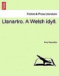Llanartro. a Welsh Idyll.