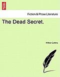 The Dead Secret. Vol. II