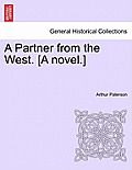 A Partner from the West. [A Novel.]