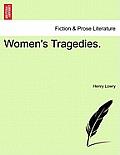 Women's Tragedies.