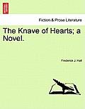 The Knave of Hearts; A Novel. Vol. I.