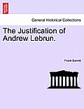 The Justification of Andrew Lebrun.