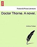 Doctor Thorne. a Novel. Vol. II