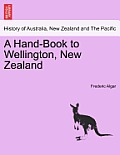 A Hand-Book to Wellington, New Zealand