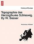 Topographie Des Herzogthums Schleswig, Zweiter Theil