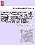 Narrative of a Boat Expedition Up the Wellington Channel in the Year 1852, Under the Command of R. M'Cormick in H.M.B. Forlorn Hope, in Search of Sir