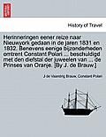 Herinneringen Eener Reize Naar Nieuwyork Gedaan in de Jaren 1831 En 1832. Benevens Eenige Bijzonderheden Omtrent Constant Polari ... Beschuldigd Met D