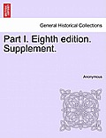 Part I. Eighth Edition. Supplement.