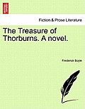 The Treasure of Thorburns. a Novel.