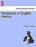 Revolution in English History.