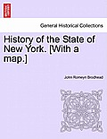 History of the State of New York. [With a Map.]