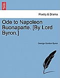 Ode to Napoleon Buonaparte. [By Lord Byron.]