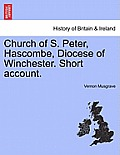 Church of S. Peter, Hascombe, Diocese of Winchester. Short Account.