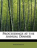 Proceedings at the Annual Dinner
