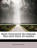 Note Fonetiche Sui Parlari Dell'alta Valle Di Magra