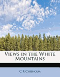 Views in the White Mountains