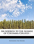 An Address to the Alumni of Columbia College