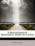 A Description of Brunswick, Maine in Letters