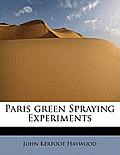 Paris Green Spraying Experiments