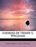Address of Henry L. Williams