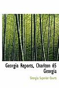 Georgia Reports, Charlton 65 Georgia
