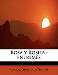 Rosa y Rosita: entrem?s