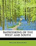 Impressions of the West and South
