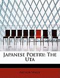 Japanese Poetry: The Uta