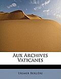 Aux Archives Vaticanes