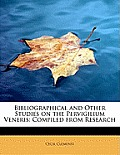 Bibliographical and Other Studies on the Pervigilium Veneris: Compiled from Research