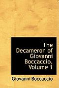 The Decameron of Giovanni Boccaccio, Volume 1