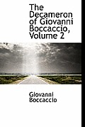 The Decameron of Giovanni Boccaccio, Volume 2
