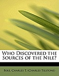Who Discovered the Sources of the Nile?