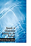 Records of Chippenham Relating to the Borough